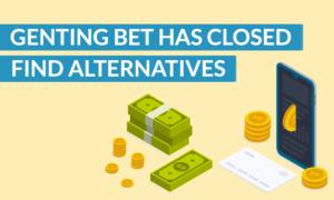 Finding Genting Bet Alternatives